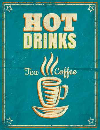 hot drinks: Vector vintage poster with hot drinks tea or coffee
