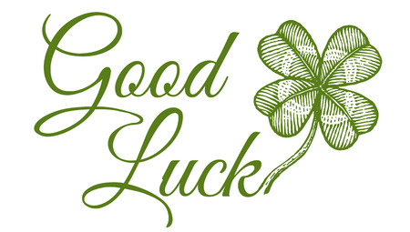Vector vintage poster with clover for Patrick's day. Green lucky clover and text Good luck. Vector Illustration