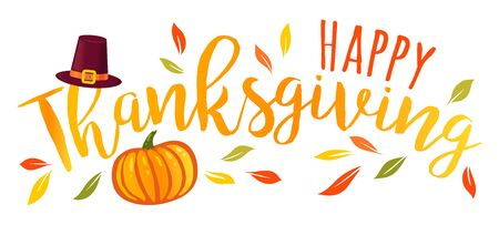 Vector illustration of a Happy Thanksgiving text  with pumpkin and hat. Happy Thanksgiving day! Illusztráció