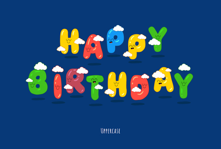 Happy birthday card font make your congratulations unforgettable. Vector graphic