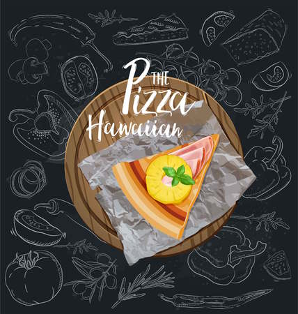The Pizza Hawaiian slice with background. Vector graphics.