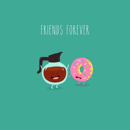 coffee donut friends forever. Vector graphics. Funny image.