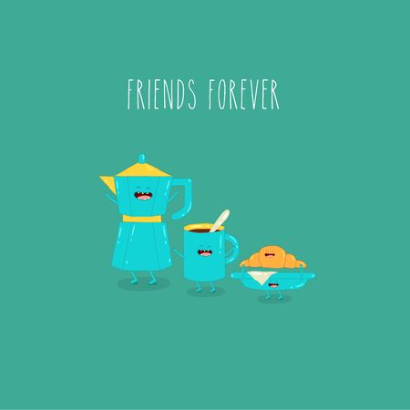 coffee pot blue cup plate with croissant friends forever. Vector illustration.