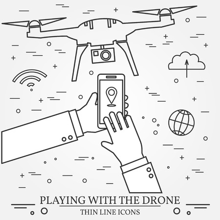 unmanned: Playing with the drone, copter.  Remote Control with Mobile Phones, tablet computer, smart watch. Thin line icons. Vector illustration.