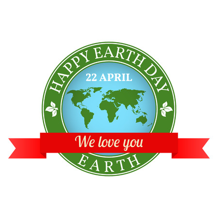 love of planet: We love you Earth badge, label, logo, rubber stamp, greeting Card. Happy Earth Day.  Vector illustration with the house, planet and green tree.