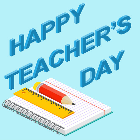 pensil: Poster, banner or flyer design with stylish text happy teachers day, concept for Teachers Day. Isometric teachers day greeting card. Vector illustration. Illustration