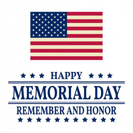 remember: Happy Memorial Day background template. Happy Memorial Day poster. Remember and honor and American flag. Patriotic banner. Vector illustration.