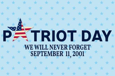 Patriot Day vintage design. We will never forget september 11, 2001. Patriotic banner or poster.