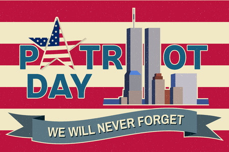 Patriot Day vintage design. We will never forget september 11, 2001. Patriotic banner or poster. Vector illustration for Patriot Day. Иллюстрация