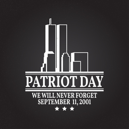 Patriot Day vintage design. We will never forget september 11, 2001. Patriotic banner or poster. Vector illustration for Patriot Day. Print on t-shirt, tee, apparel, cards.