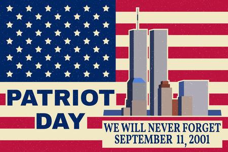 Día de los Patriotas diseño de la vendimia. Nunca olvidaremos 11 de septiembre, 2001. bandera patriótica o un cartel. Ilustración del vector para el Día del Patriota.