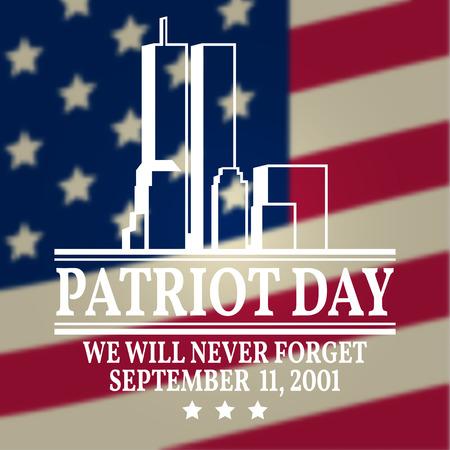 Día de los Patriotas diseño de la vendimia. Nunca olvidaremos 11 de septiembre, 2001. bandera patriótica o un cartel. Ilustración del vector para el Día del Patriota. Foto de archivo - 62246734