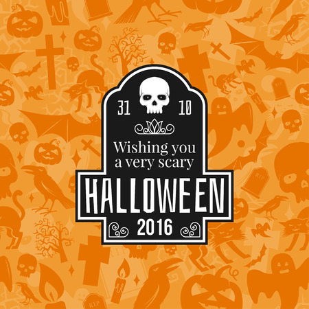 sepulcher: Halloween vintage badge, emblem or label. Vector illustration with text wishing you a very scary Halloween. For print on t shirt, tee, card, invitation, template.