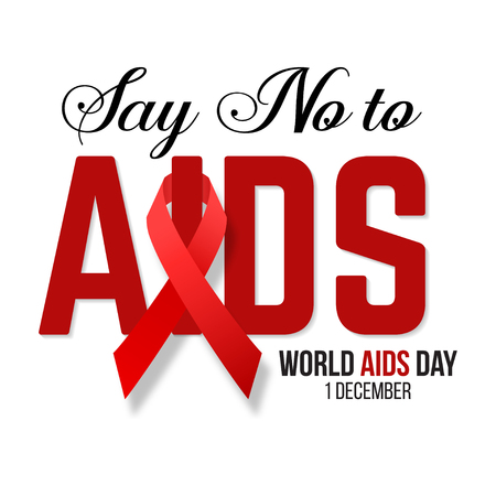 acquired: Say No to AIDS. Vector illustration of hiv,aids awareness background isolated on white.World Aids Day concept. 1 December. Red ribbon emblem. Illustration