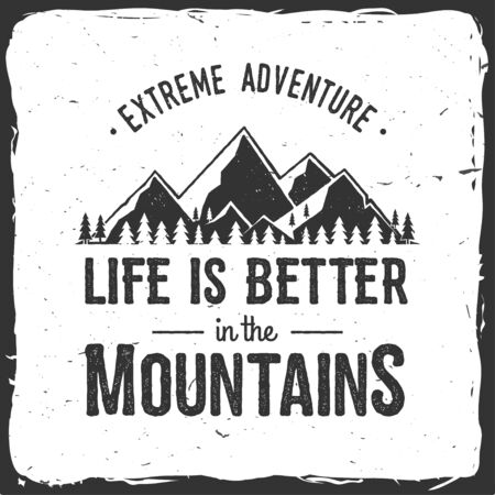 Life is better in the mountains.