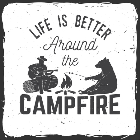 Life is better around the campfire. Vector illustration.