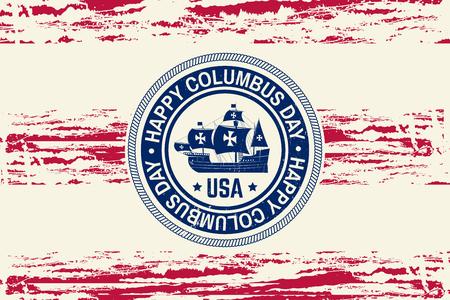 Happy Columbus Day. vector illustration Vector Illustration