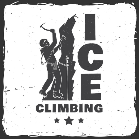 Vintage typography design with climber on the mountains.