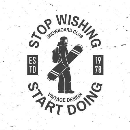 Stop wishing, start doing. Snowboard Club. Stok Fotoğraf - 90460928