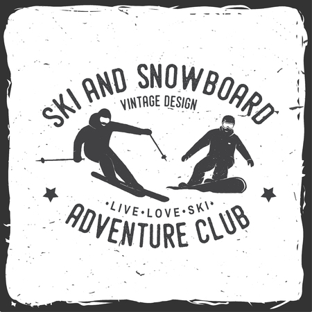 Ski and Snowboard Club. Vector illustration. Concept for shirt, print, stamp, badge or tee. Vintage typography design with snowboarder and skier silhouette. Winter Extreme sport. Illustration