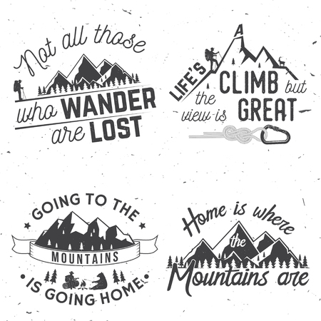Set of Mountains related typographic quote, Not those who wander are lost, Life is a climb but the view is great, Going to the mountains is going home, Concept for shirt or logo, print, stamp.