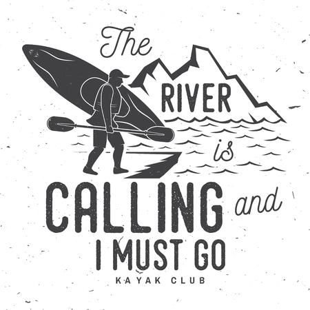 川が呼んでいる 私はカヤッククラブのバッジを行かなければならない  イラスト・ベクター素材