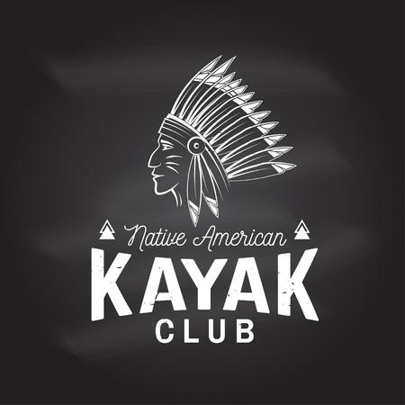 黒板のカヤッククラブ。ベクトルイラスト。シャツ、プリント、スタンプまたはティーのためのコンセプト。アメリカのインディアンのシルエット  イラスト・ベクター素材