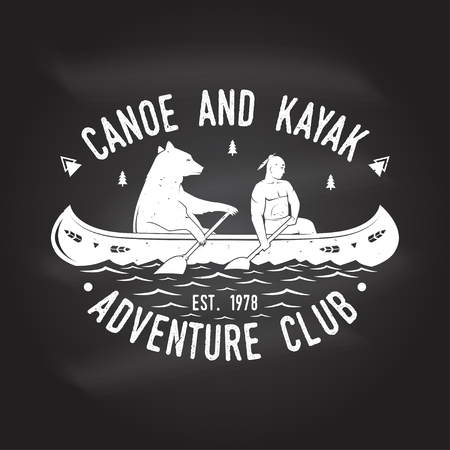 Canoe and Kayak club on the chalkboard. Vector illustration. Concept for shirt, print, stamp or tee. Vintage typography design with kayaker and bear silhouette. Extreme water sport.