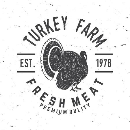 터키 농장 배지 또는 레이블. 싱싱한 고기. 벡터 일러스트입니다. 터키 실루엣 빈티지 타이포그래피 디자인입니다. 터키 농업 사업을 주제로 한 요소.