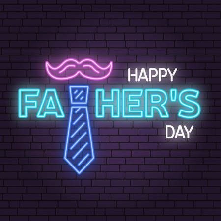 Happy Fathers Day sign on brick wall background. Neon design for Fathers Day. Vector