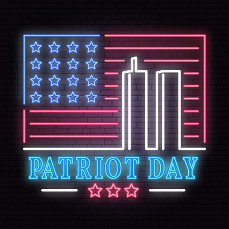 Letrero de neón del día del patriota. Nunca olvidaremos el 11 de septiembre de 2001. Pancarta o cartel patriótico.