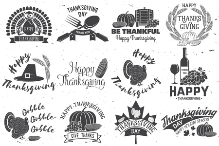 Happy Thanksgiving. Be thankful. Vector Thanksgiving retro badge. Concept for shirt or logo, print, stamp, patch. Pumpkin, corn, apple barrel and grapes