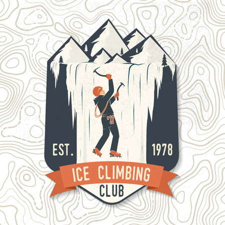 Ice Climbing club badge. Vector illustration. Concept for shirt or logo, print, stamp or tee. Vintage typography design with climber on the mountains. Outdoors adventure.