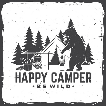 Happy camper. Be wild. Vector illustration. Concept for shirt or logo, print, stamp or tee.
