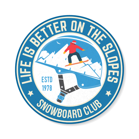 Life is better on the slopes. Snowboard Club. Vector. Concept for shirt, patch , print, stamp. Vintage typography design with snowboard and mountain silhouette. Extreme winter sport.