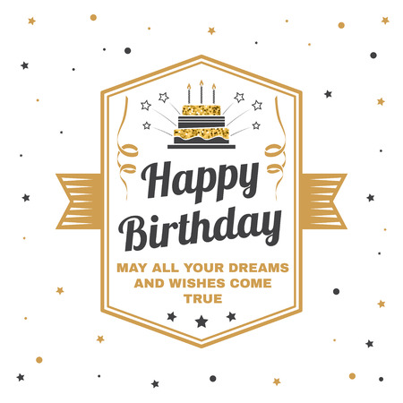 Happy Birthday to you. May all your dreams and wishes come true. Stamp, , card with birthday cake with candles and serpentine. Vector. Design for birthday celebration emblem in retro style Stock Photo