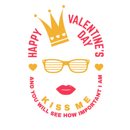 Happy Valentines Day. Stamp, overlay, badge, card with crown, lips and glasses. Vector. Vintage typography design for invitations, Valentines Day romantic celebration emblem in retro style