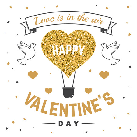 Happy Valentines Day. All you need is love. Stamp, badge, sticker, card with birds and hot air balloon. Vector. Vintage design Valentines Day romantic celebration emblem in retro style. Illustration