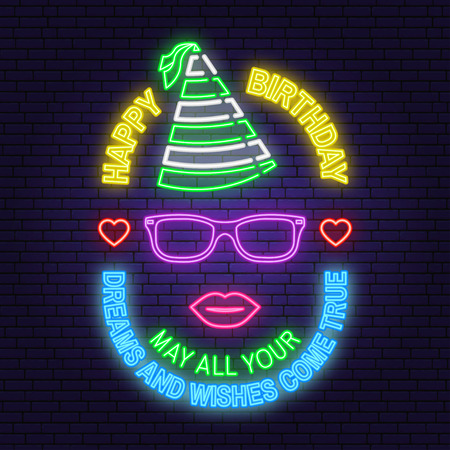 Happy Birthday neon sign. May all your dreams and wishes come true. Stamp, badge with eyeglasses, lips and birthday hat. Vector. Neon design for birthday celebration emblem. Night neon signboard