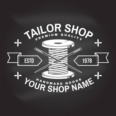Tailor shop badge. Vector. Concept for shirt, print, stamp label or tee. Vintage typography design with sewing needle and spool of thread silhouette. Retro design for sewing shop business Illustration