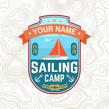 Sailing camp patch. Vector. Concept for shirt, print, stamp or tee. Vintage typography design with man in sailboats silhouette. Sailing on boat. Ocean adventure. Classic water sport.