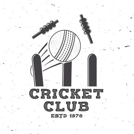 Cricket club badge. Vector. Concept for shirt, print, stamp or tee. Vintage typography design with wicket, bail and cricket ball silhouette. Templates for sports club. Ilustração