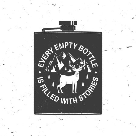 Every empty bottle is filled with stories. Summer camp. Vector. Concept for shirt or logo, print, stamp or tee. Vintage typography design with metal hip flask, deer and mountains silhouette.