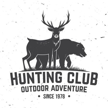 Hunting club badge. Vector illustration. Concept for shirt, label, print, stamp, badge, tee. Vintage typography design with deer, bear and forest silhouette. Outdoor adventure hunt club emblem