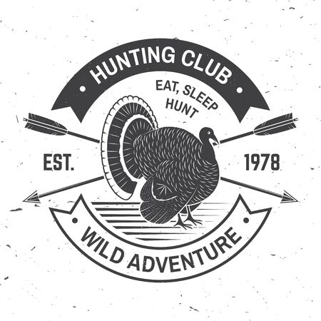 Hunting club badge. Eat, sleep, hunt. Vector. Concept for shirt or label, print, stamp, badge, tee. Vintage typography design with turkey silhouette. Outdoor adventure hunt club emblem