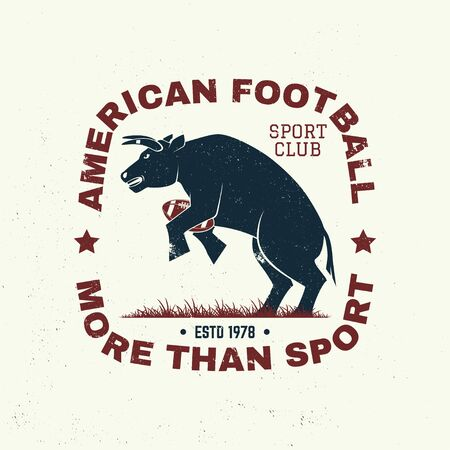 American football or rugby club badge. Vector. Concept for shirt, print, stamp, patch. Vintage typography design with bull sportsman player with american football ball silhouette