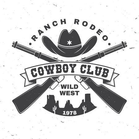 Cowboy club badge. Ranch rodeo. Vector. Concept for shirt, print, stamp, tee with cowboy hat and shotgun. Vintage typography design with wild west and american canyon silhouette.