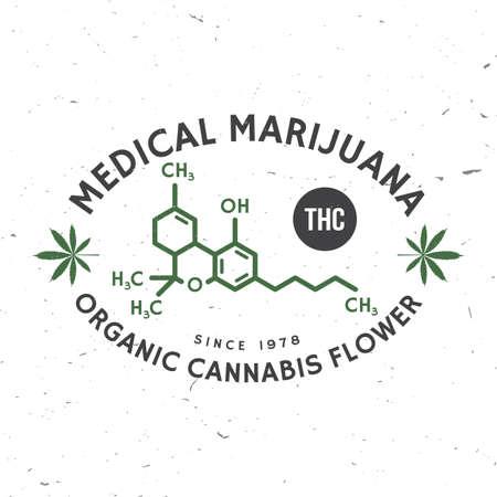 Medical cannabis badge with cannabis leaf, tetrahydrocannabinol molecule . Vector. Vintage typography design with cannabis leaf silhouette For weed shop, cannabis, marijuana delivery service