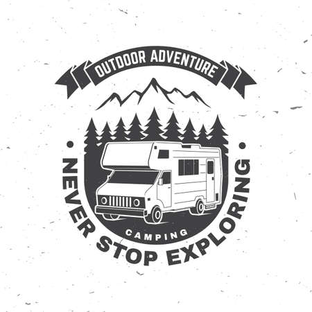 Never stop exploring. Summer camp. Vector. Concept for shirt or   print, stamp or tee. Vintage typography design with rv trailer and forest silhouette.