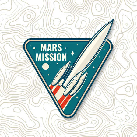 Mars mission badge, patch. Vector. Concept for shirt, print, stamp, overlay or template. Vintage typography design with space rocket and mars silhouette. 向量圖像
